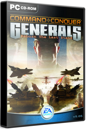 COMMAND AND CONQUER GENERALS: REBORN THE LAST STAND V5.05 (ELECTRONIC ARTS) (RUS / ENG) [P]
