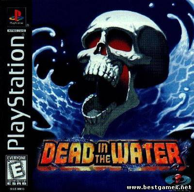 [PS] Dead in the Water [ENG]
