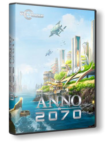 Anno 2070 [v1.03.6860] (2011/P/RePack/Rus) by R.G. Механики