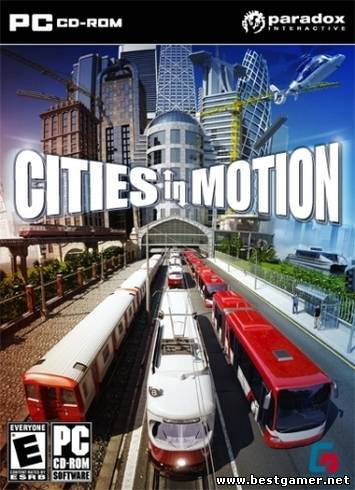 Cities in Motion + DLC's (Paradox Interactive) (MULTi5) [L|Steam-Rip]