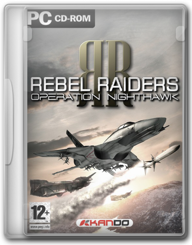 Rebel Raiders: Operation Nighthawk (Nobilis) (RUS) [Repack] от c0der'a