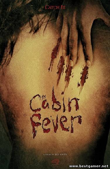 Лихорадка / Cabin Fever /2002/ HDRip-AVC