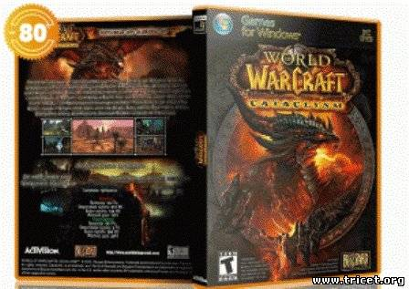 World Of Warcraft CATACLYSM 4.0.6(2010/PC/RUS)