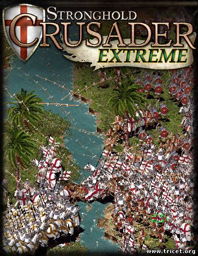 Stronghold Crusader Extreme - RELOADED (2008) Pc