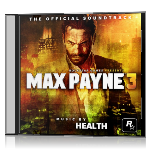 (Score) Max Payne 3 The Official Soundtrack (by HEALTH) 2012, MP3, 320 kbps