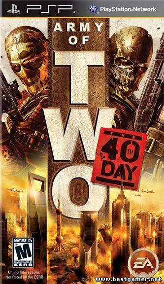 Army of Two: The 40th Day [FullRIP][CSO][RUS][US] (перевод psp-rusgame.ruv1.0)