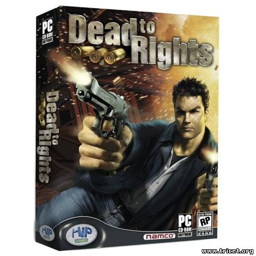 Dead To Rights (2004/PC/RUS-ENG)