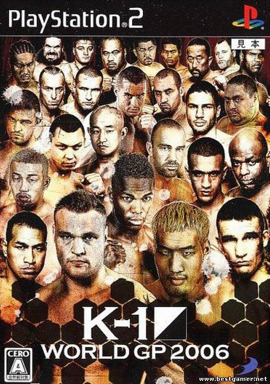[PS2] K-1 World GP 2006 [JAP]