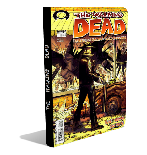 (Comics) The Walking Dead (#99) (Robert Kirkman) [2012, CBR/CBZ, ENG] + доп. материалы