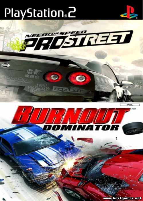 [PS2] [2 in 1] NEED FOR SPEED PRO STREET & BURNOUT DOMINATOR [RUS/ENG|PAL]