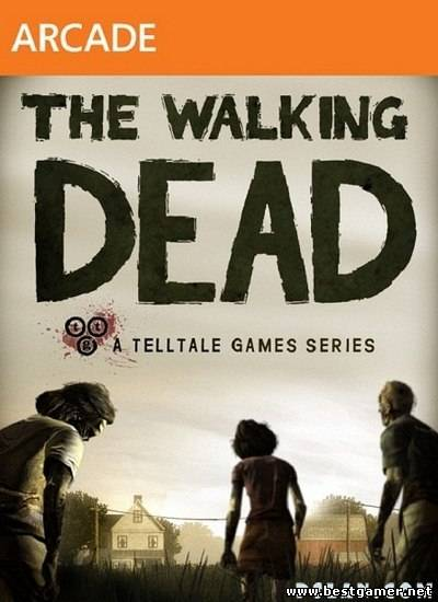 [XBOX 360] Walking Dead (Episodes 1-4) [Freeboot][ENG]