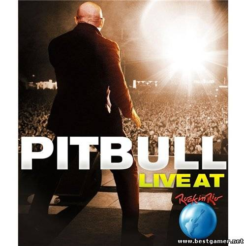 Pitbull - Live At Rock In Rio [2012 г., Hip-Hop, Rap, DVD5]