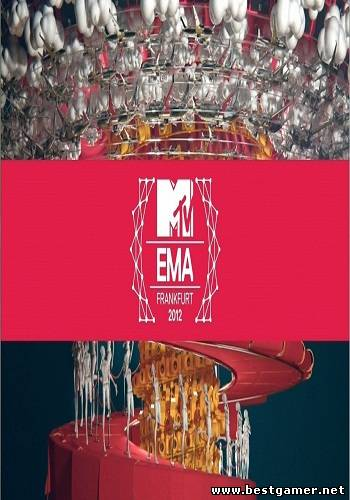 MTV Europe Music Awards Frankfurt - 2012 [2012 г., Pop, Rock, HDTV]