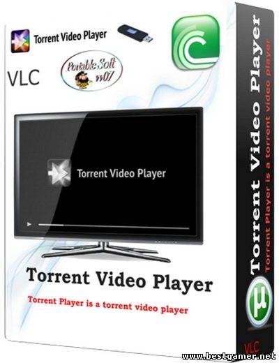 Torrent Video Player 1.0.1 Build 0.9.6.5 (2013) PC | + Portable