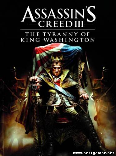 Assassins Creed III: Tyranny of King Washington - In Episode #2: The Betrayal (Ubisoft ) (RUS\ENG) [L] *Proper SKIDROW*