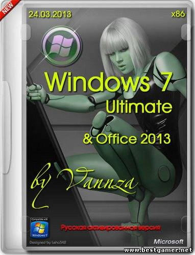 Windows 7 SP1 Ultimate & Office 2013 by Vannza (x86) [24.03.2013, RUS]
