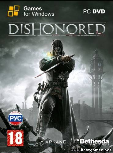 Dishonored (RHCP) (Bethesda Softworks ) (RUS\MULTI5) [DL] [Steam-Rip]