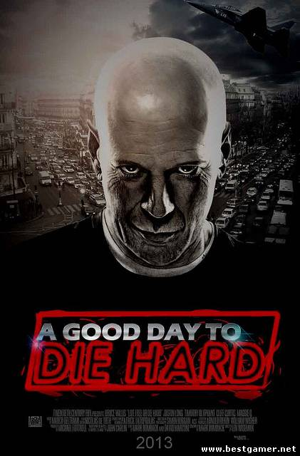 A Good Day to DIE HARD (Exx for BG.net{V\0: A.S.Scheffer})