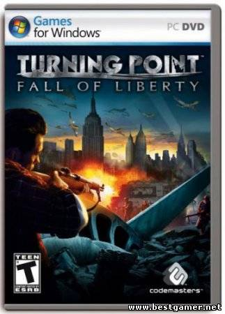 Turning point: Fall of Liberty [2008/Rus]
