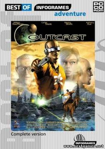 Outcast [1999, Action (Shooter) / Adventure / 3D / 1st Person / 3rd Person]