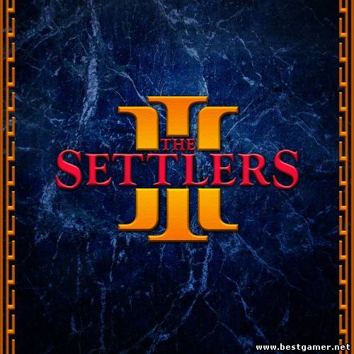 The Settlers 3: Ultimate Collection (Ubisoft) (GOG) (ENG)