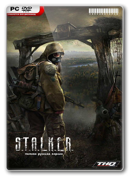 STALKER: ���� ��������� STALKER. Shadow of Chernobyl (v.1.0006) [�������� ��������]
