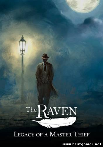 The Raven - Legacy of a Master Thief (Nordic Games) (ENG) [L] *RELOADED*
