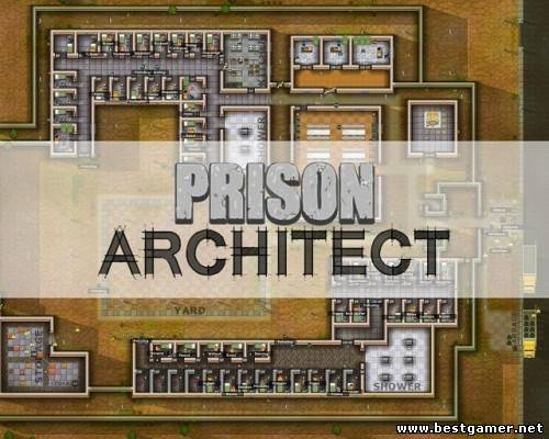 Prison Architect (Introversion Software) (ENG) [Alpha] [Steam-Rip] от R.G. Origins
