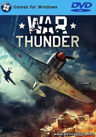 War Thunder (Gaijin Entertainment) (ENG+RUS) [L]