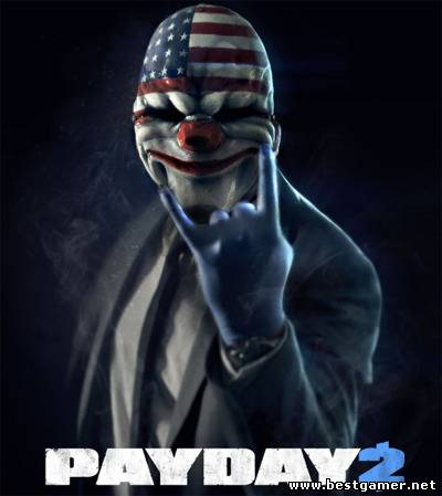PayDay2 (505 Games) (ENG) [RePack]