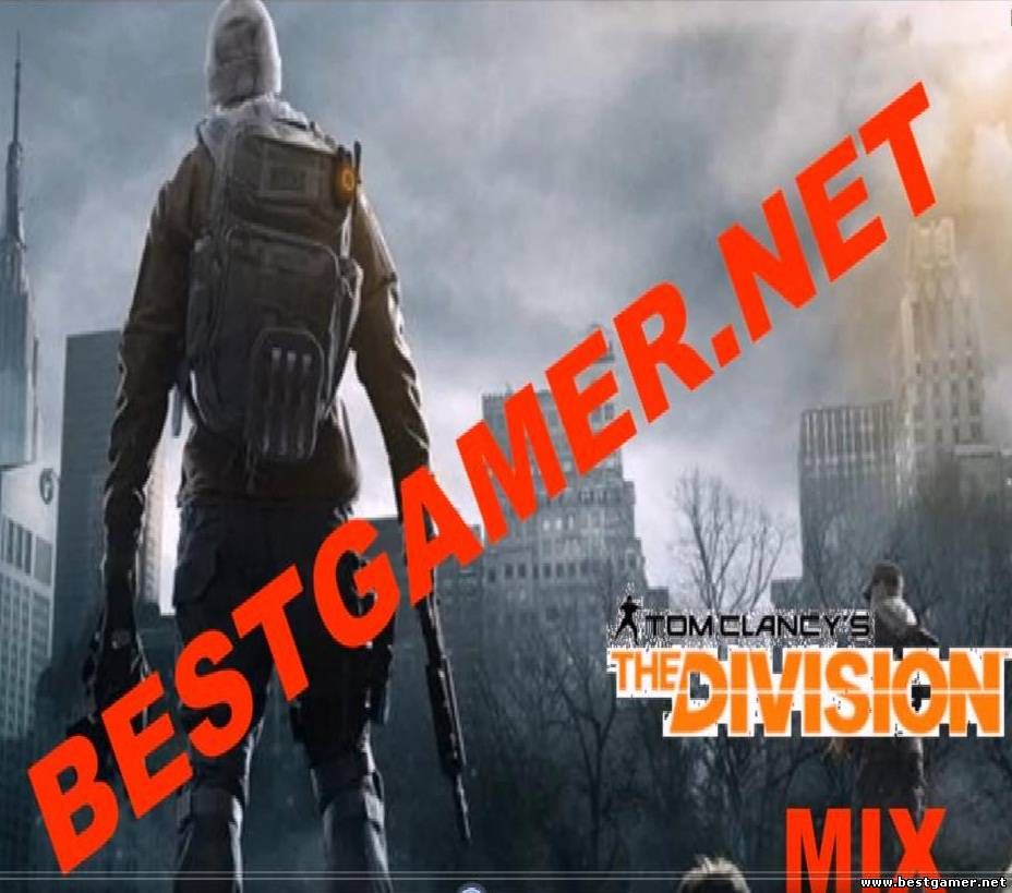 MIX на геймплей Tom Clancy's The Division. BestGamer.net