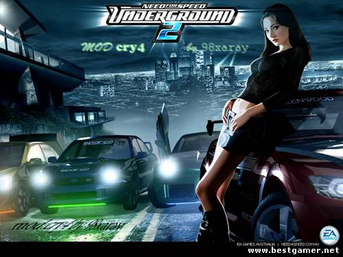 Need For Speed Underground 2 mod cry4 by 98xaray / ����� �������� ��������� 2 [P] [RUS / RUS] (2013) (1.0)
