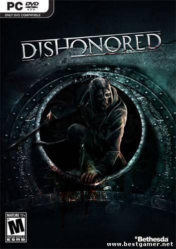 Dishonored [v 1.4 + DLC] (2012) PC | Repack от R.G. Revenants