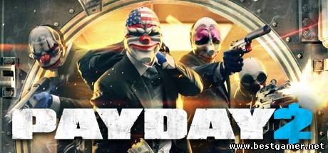 [UPDATE] PAYDAY 2 (Update 9) (ENG) - FTS