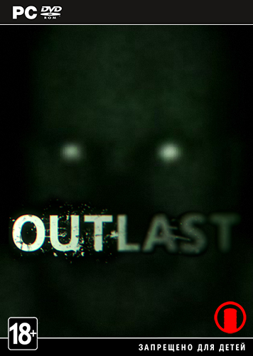 Outlast( Red Barrels)(R.G.BestGamer.net)(RUS/ENG|MULTi9)