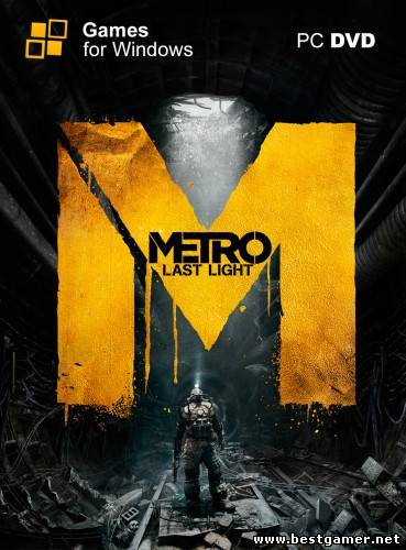 Metro: Last Light - Limited Edition \ ����� 2033: ��� ������� - ����������� ������� (RUS\ENG) [Repack]