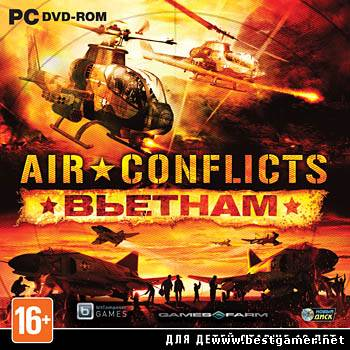 Air Conflicts.Vietnam.v 1.0.96.397 (Новый Диск) (RUS, ENG \ ENG) [Repack] от Fenixx