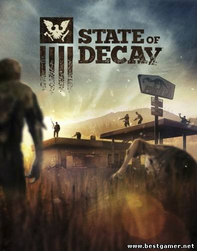 State of Decay (Microsoft) (ENG) [P] от RELOADED