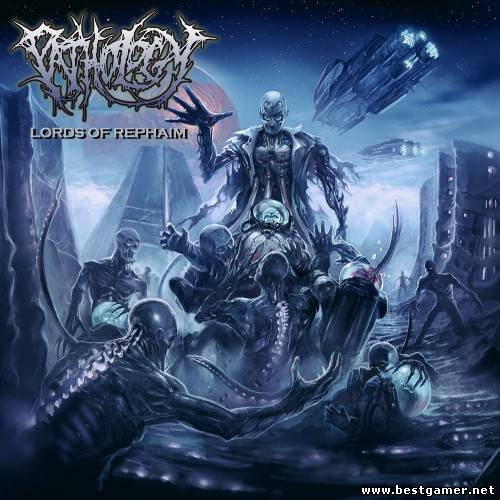 (Brutal Death Metal) Pathology - Lords Of Rephaim - 2013, FLAC
