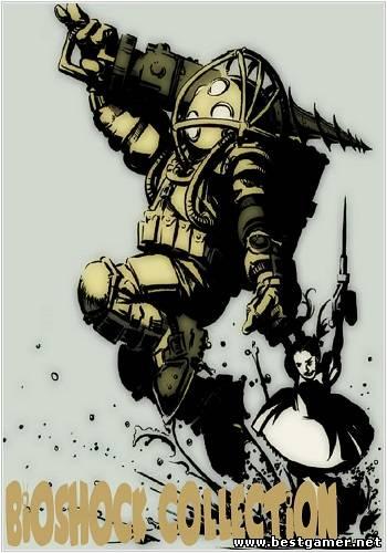 BioShock Сollection (2007-2013) [Multi] (1.1/1.5.0.19/1.1.22.55730) SteamRip