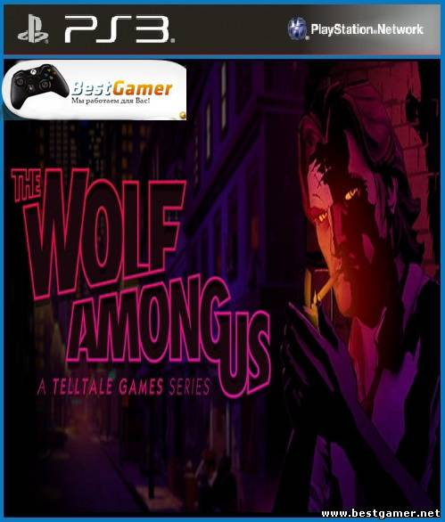 [PS3] The Wolf Among Us: Episode 1 [ENG] [Repack] [1xCD]