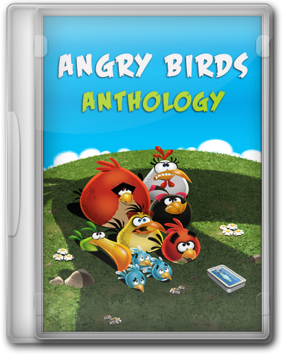 Angry Birds: Anthology / Сердитые Птицы: Антология RePack by KloneB@DGuY
