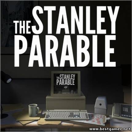 The Stanley Parable (RUS / ENG / MULTI7) [P]