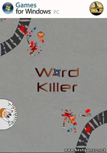 Word Killer (2013) [RUS][ENG][RUSSOUND][L]