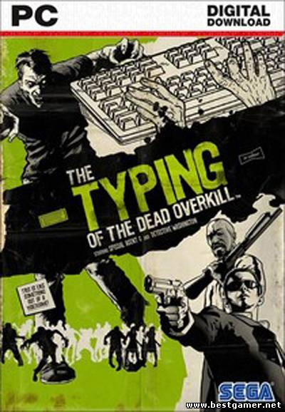 The Typing of The Dead: Overkill (ENG) [Steam-Rip]