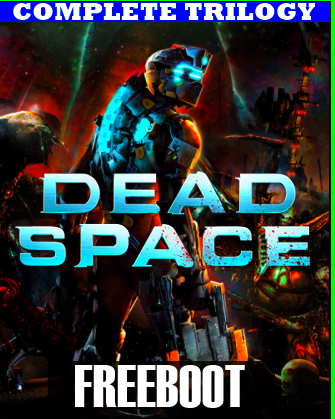 Dead Space - Complete Trilogy [GOD / RUS / RUSSOUND]