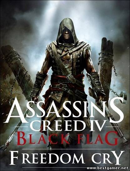 Assassins Creed IV Black Flag Freedom Cry(L)-RELOADED