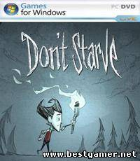 Don't Starve [2013, RUS/ENG, Repack] от Decepticon