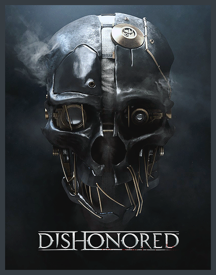 Dishonored: GOTY Edition [FULL] [RUS] [3.55/4.21/4.30+]