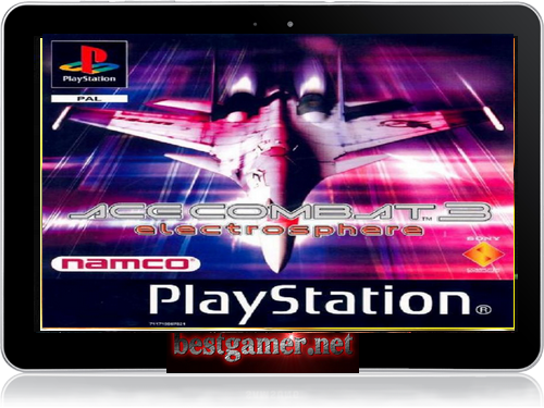 [Android]Ром-Ace Combat 3: Electrosphere (rus) от  BESTiaryofconsolGAMERs